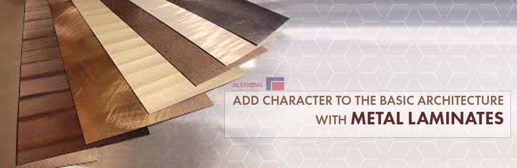 ADD CHARACTER TO THE BASIC ARCHITECTURE WITH METAL LAMINATES